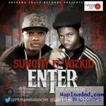 SunCity - Enter (Prod. by Mr. StepUp) ft Wizkid